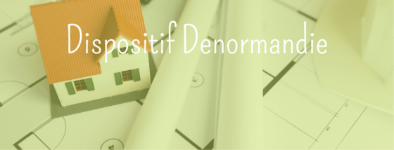 Dispositif DENORMANDIE