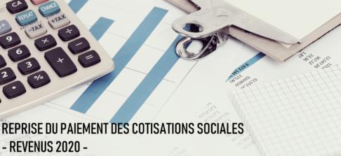 Reprise du paiement des cotisations sociales revenus 2020