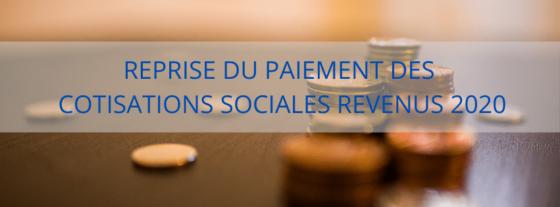 DISPOSITIF COVID-19 : Reprise du paiement des cotisations sociales revenus 2020