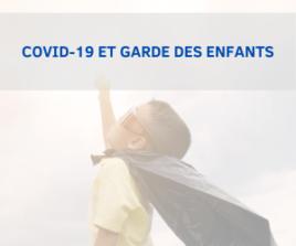 COVID-19 ET FERMETURE SCOLAIRE : Indemnisation des parents pour garde d'enfants