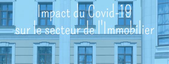Impact du COVID-19 sur le secteur de l'immobilier