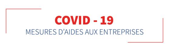 Covid-19 et Reconfinement : les mesures d'aides aux entreprises