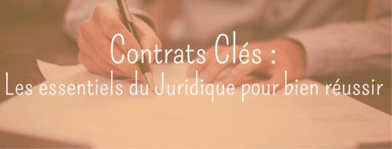 Contrats Clés – Les essentiels du juridique pour bien réussir