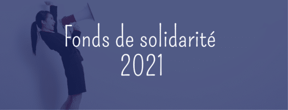 FONDS DE SOLIDARITÉ 2021